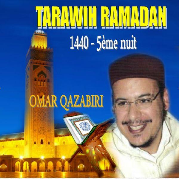 Omar Qazabiri - Tarawih Ramadan 1440 - 5ème nuit (Quran)