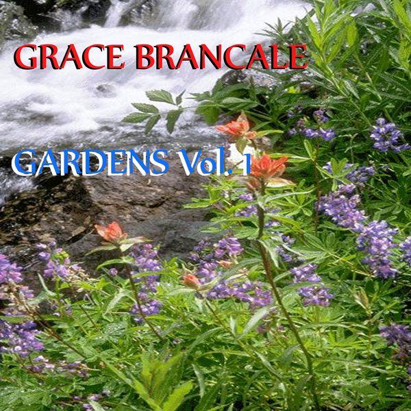 Grace Brancale - Gardens, Vol. 1