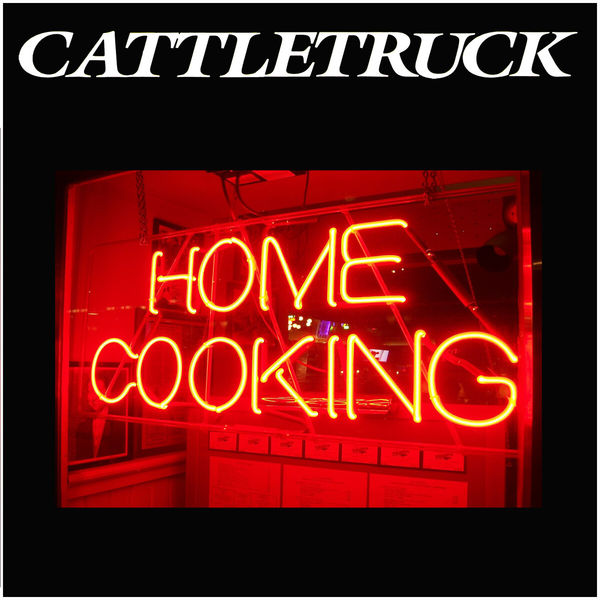 Cattletruck - Home Cooking