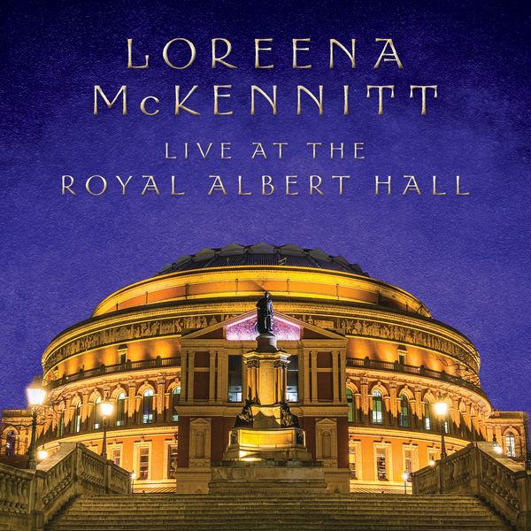 Loreena McKennitt - Live At The Royal Albert Hall