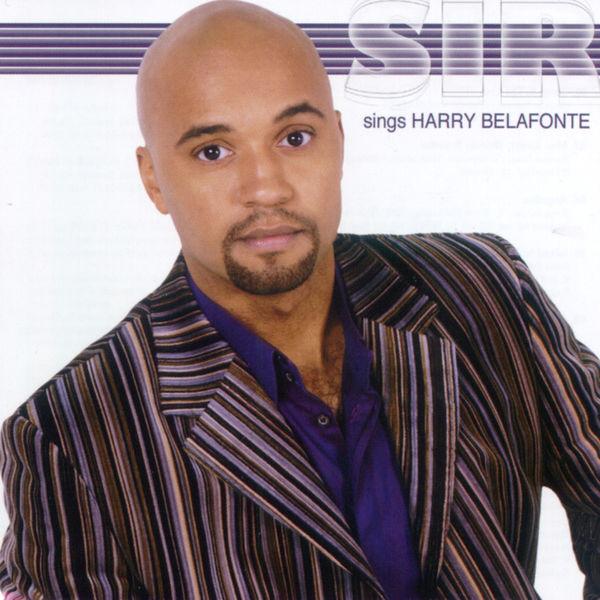 Sir [headache] - Sir Sings Harry Belafonte