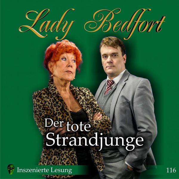 Lady Bedfort - Folge 116: Der tote Strandjunge