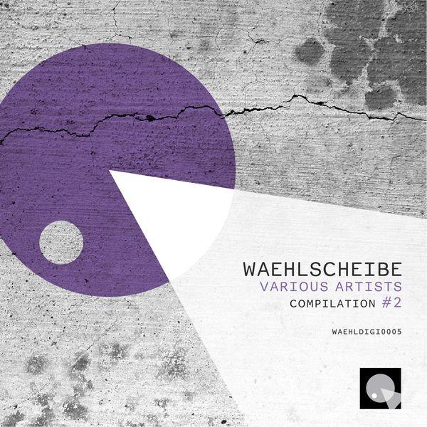 Various Artists - Waehlscheibe Compilation #2
