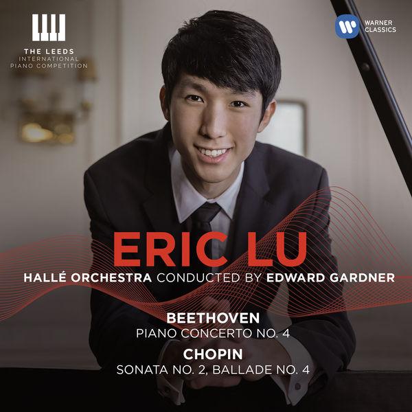 Eric Lu - Beethoven: Piano Concerto No. 4 - Chopin: Piano Sonata No. 2 & Ballade No. 4 (Live)