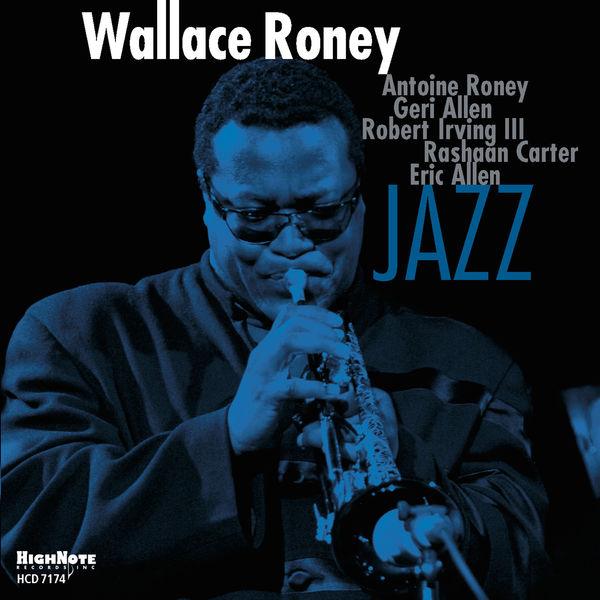 Wallace Roney - Jazz