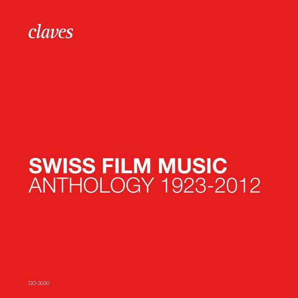 Various Artists - Swiss Film Music 1923-2012