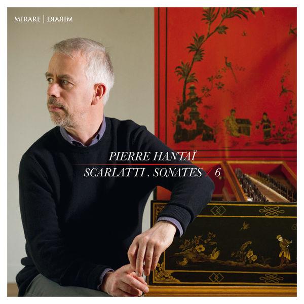 Pierre Hantaï Scarlatti : Sonates, Vol. 6