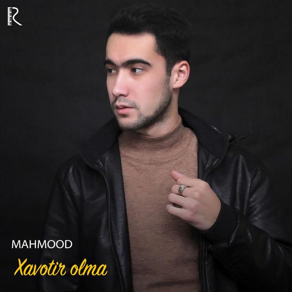 Mahmood - Xavotir Olma