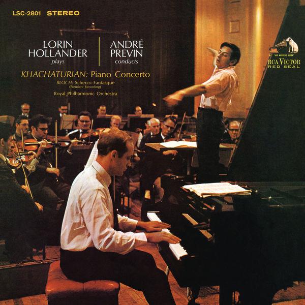André Previn - Khachaturian: Piano Concerto in D-Flat Major, Op. 38 & Bloch: Scherzo Fantasque B. 78
