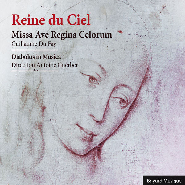 Ensemble Diabolus In Musica|Reine du Ciel : Missa Ave Regina Celorum