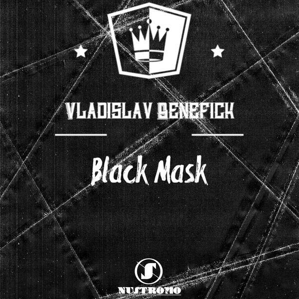 Vladislav Benefick - Black Mask