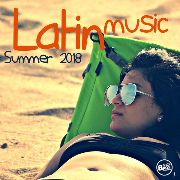 Various Artists - Latin Music Summer 2018