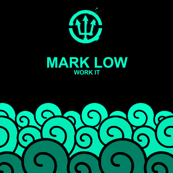 Mark Low - Work It