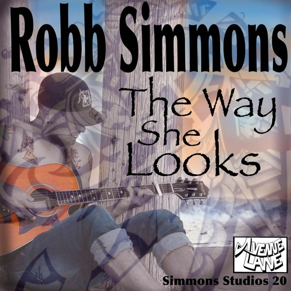 Robb Simmons - The Way She Looks