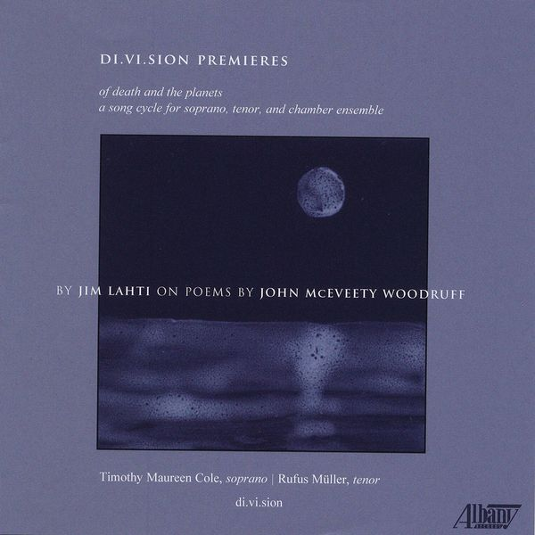 Rufus Muller - Jim Lahti: Of Death and the Planets