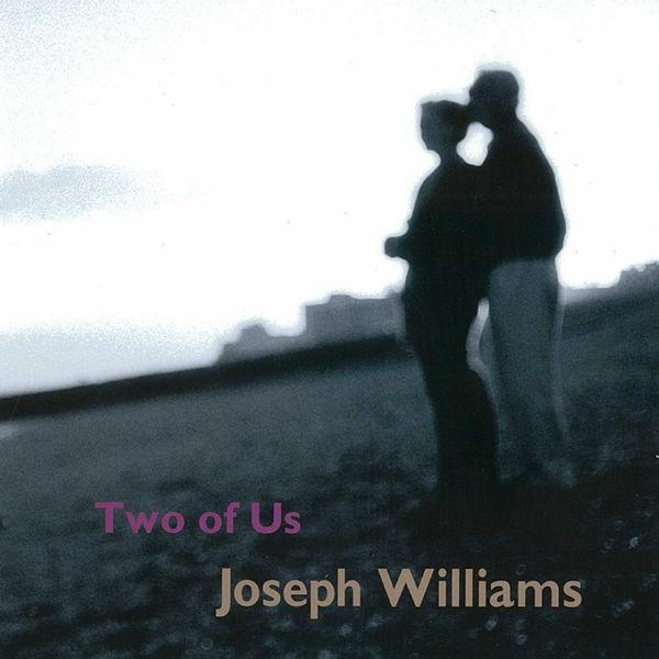 Joseph Williams|Two of Us