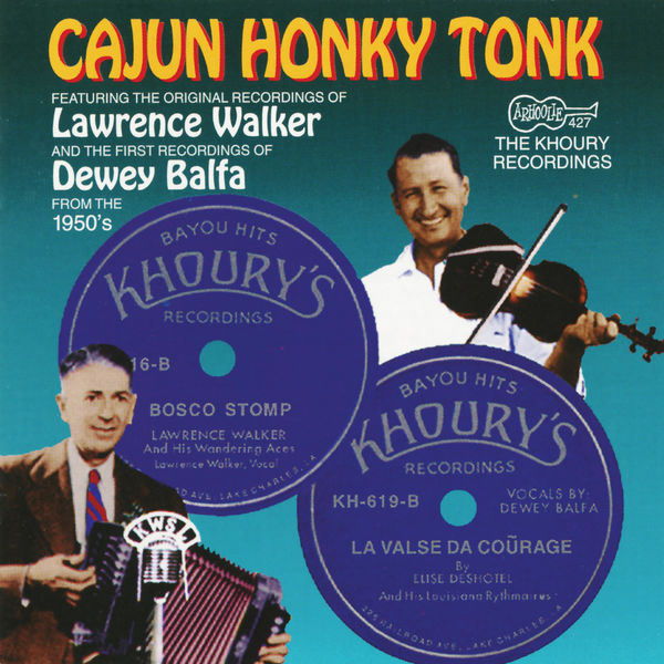 Various Artists - Cajun Honky Tonk: The Khoury Recordings: The Early 1950s