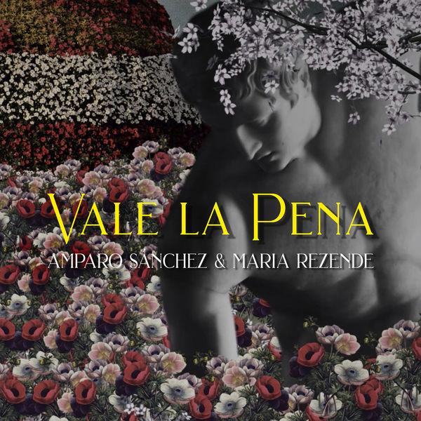 Amparo Sanchez - Vale la Pena
