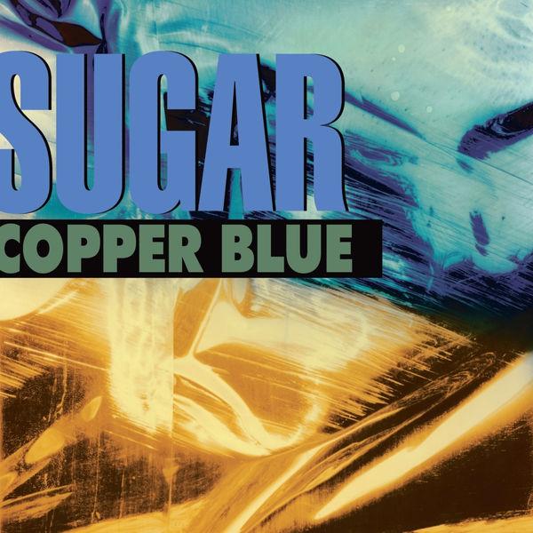 Sugar - Copper Blue [Deluxe Edition]