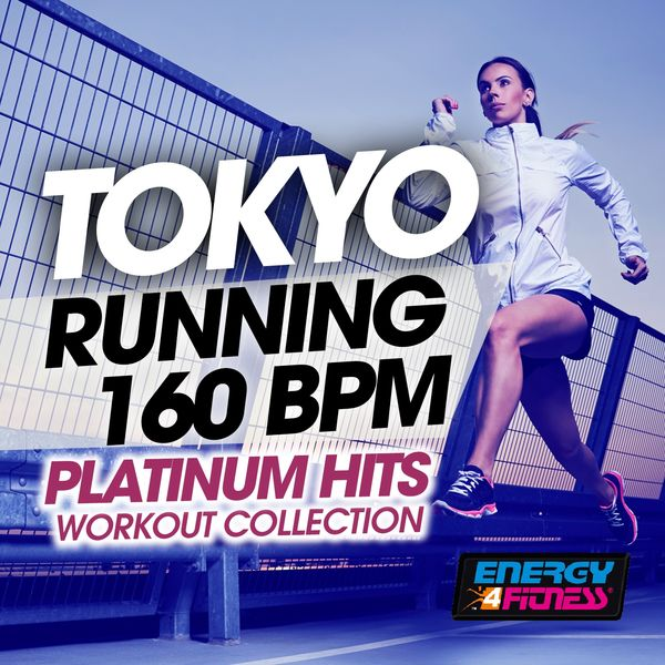 Various Artists - Tokyo Running 160 BPM Platinum Hits Workout Collection