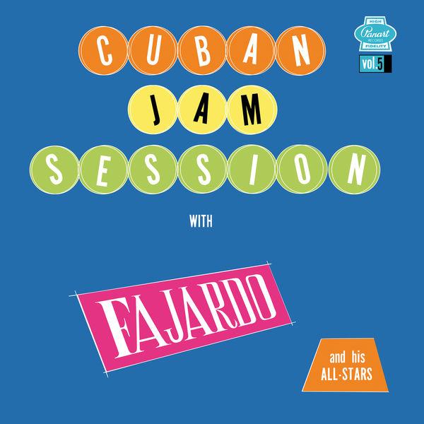 Jose Fajardo - Cuban Jam Session, Vol. 5