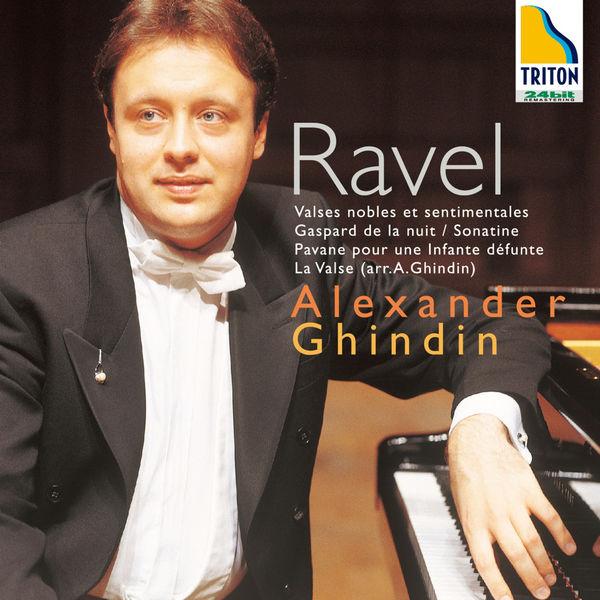 Alexander Ghindin - La Valse: Ravel, Piano Works