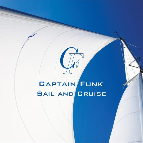Captain Funk - Sail and Cruise
