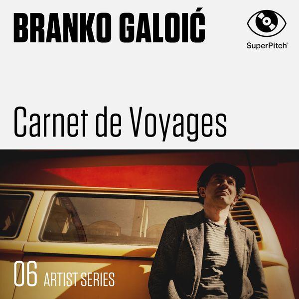 Branko Galoic - Carnets de voyages