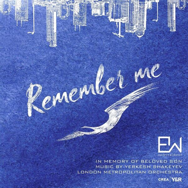 London Metropolitan Orchestra - Yerkesh Shakeyev: Remember Me