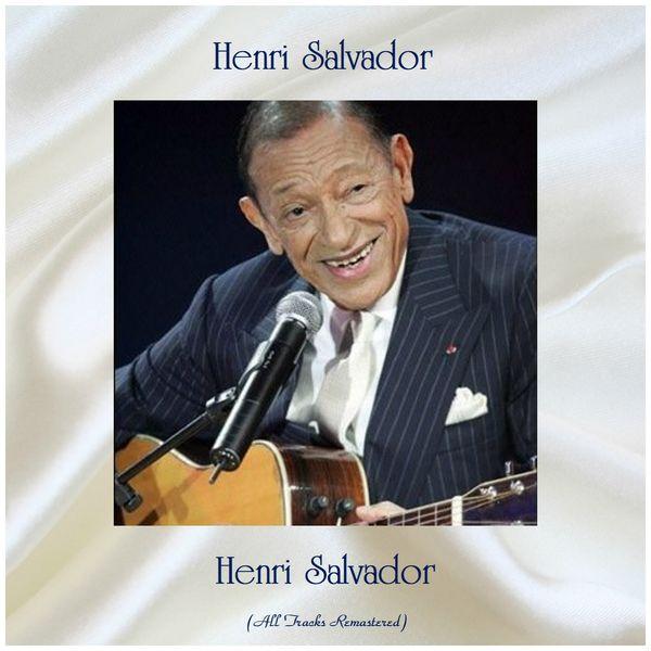 Henri Salvador - Henri Salvador (Remastered 2019)