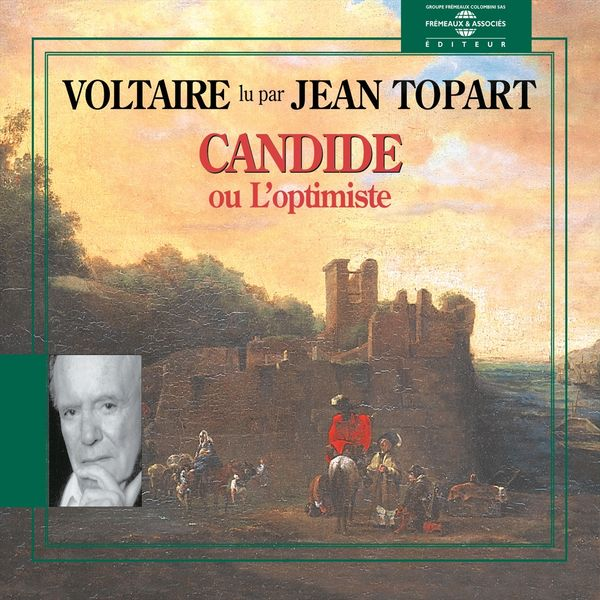 Jean Topart - Voltaire : candide ou l'optimiste