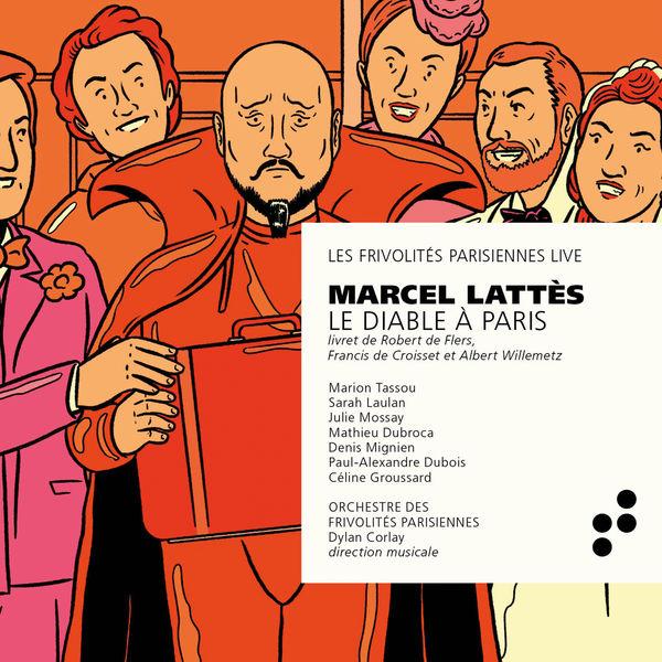 Orchestre des Frivolités Parisiennes and Dylan Corlay - Marcel Lattès: Le Diable à Paris