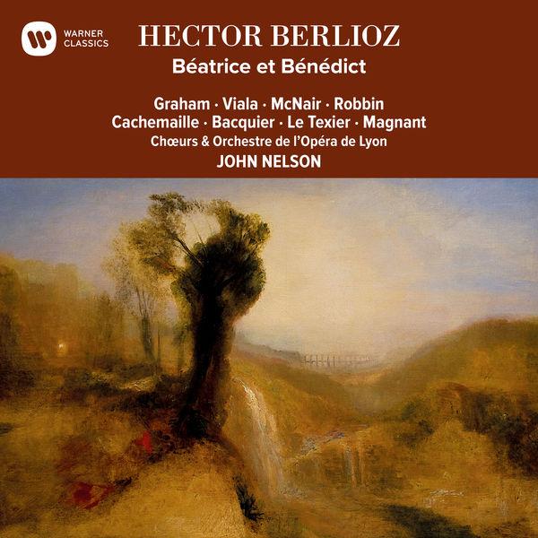 John Nelson - Berlioz: Béatrice et Bénédict