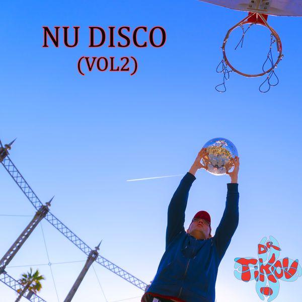 Dr Tikov - Nu Disco (Vol2)
