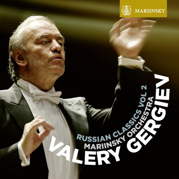 Mariinsky Orchestra - Russian Classics Vol. 2