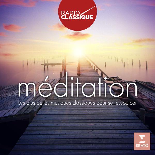 Various Artists - Méditation - Radio Classique