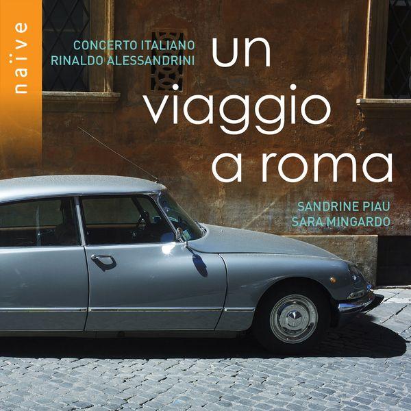 Rinaldo Alessandrini - Un viaggio a Roma (Händel, Stradella, Scarlatti, Corelli)