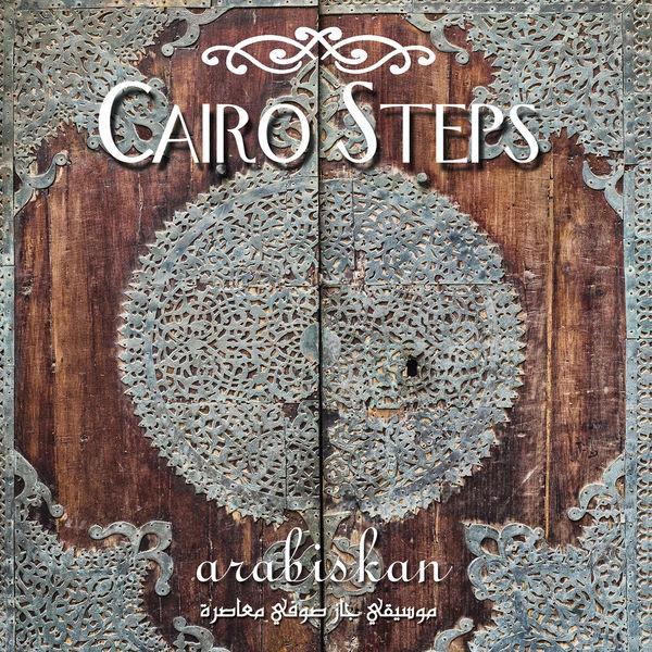 Cairo Steps - Arabiskan