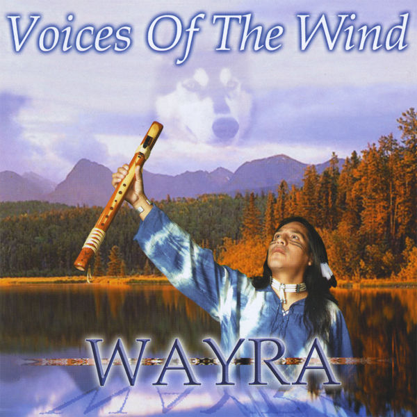 Wayra - Voices Of The Wind
