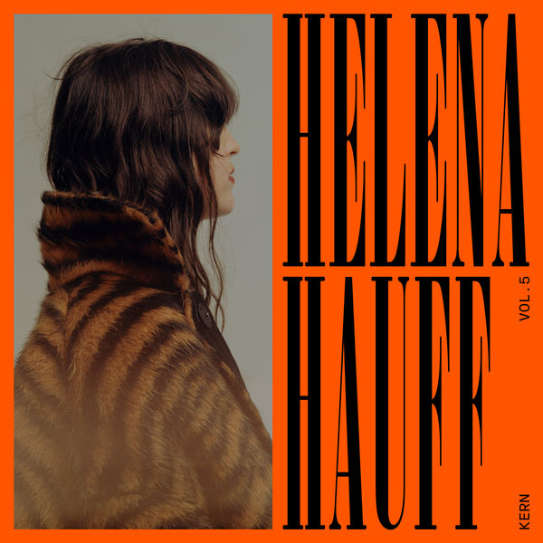 Helena Hauff - Kern, Vol. 5: Mixed by Helena Hauff