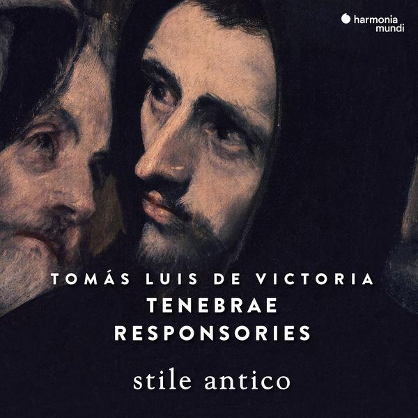 Stile Antico - Victoria: Tenebrae Responsories