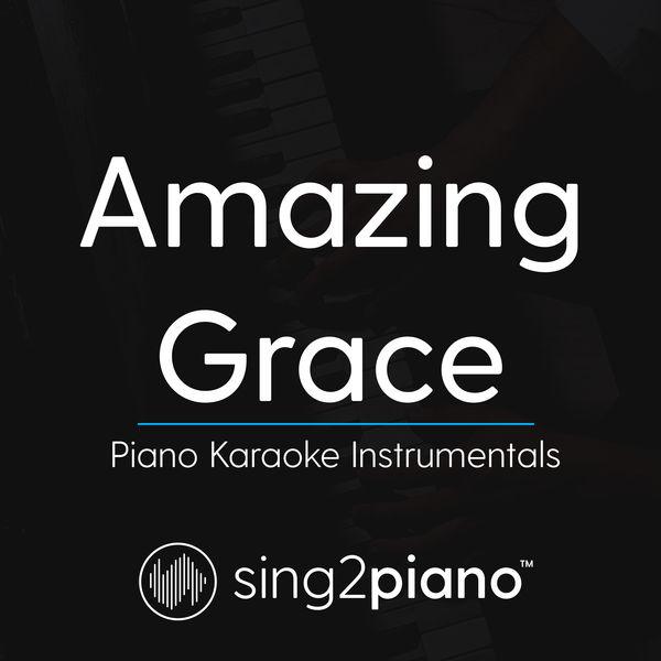 Sing2Piano - Amazing Grace
