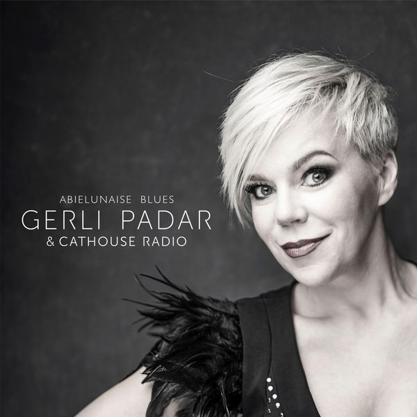 Gerli Padar - Abielunaise Blues (feat. Cathouse Radio)