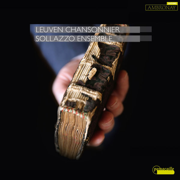 Sollazzo Ensemble - The Leuven Chansonnier, Vol. 1