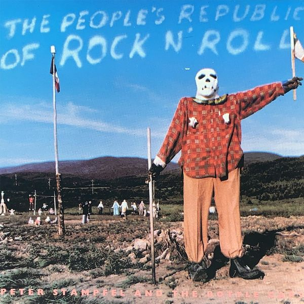 Peter Stampfel and the Bottle Caps - The People's Republic of Rock n' Roll