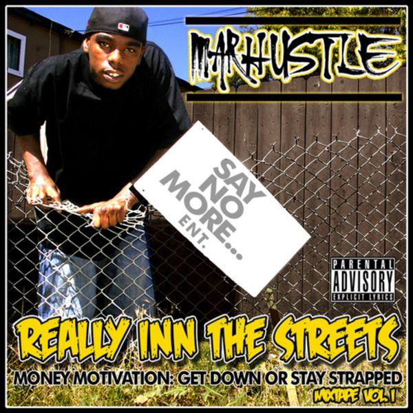 Album Really Inn the Streets Money Motivation: Get Down or