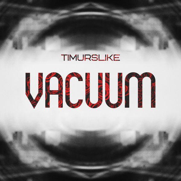 TimurSlike Vacuum