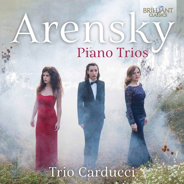 Trio Carducci - Arensky: Piano Trios