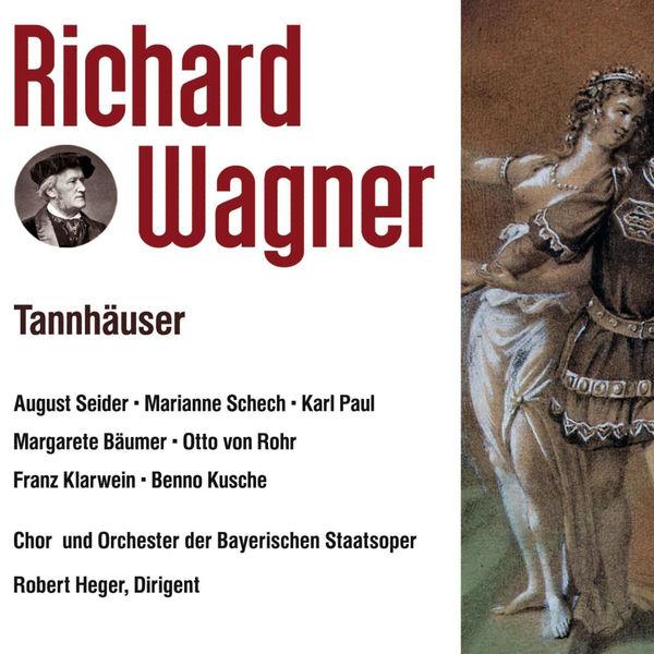 Robert Heger - Tannhäuser