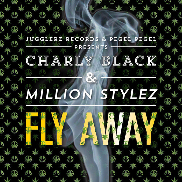 Charly Black - Fly Away